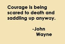 ; courage ;