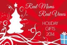 Holiday Gift Guide 2014 / by Real Moms Real Views