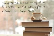 Bookish Quotes / Things quotable and book related. / by Alachua County Library District