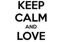Keep Calm Always / by Patricia Fuentes