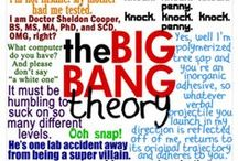 big bang theory / by Jen Taylor