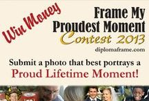 Finalists - Frame My Proudest Moment Contest 2013 / The Frame My Proudest Moment Contest 2013 is a contest hosted by Church Hill Classics. To enter the contest, we asked for photos of proud moments to be submitted. The entry period was open from May 29 - July 15, 2013. We selected the 12 Finalists, and then ask the public to vote on their favorite entry to determine our five winners. The five winners win cash prizes. Vote for your favorite Finalist July 23 - August 6, 2013! www.diplomaframe.com/ProudMoments