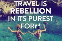 Travel! And Quotes!! / by Alex Gustafson