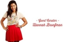 [guest curator: Hannah Bronfman] / DJ and fashion favorite Hannah Bronfman knows her stuff.