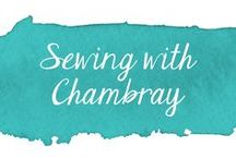 Sewing with Chambray / Tutorials for sewing with chambray fabric