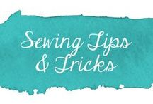 Sewing Tips and Tricks / Tips and tricks for sewing