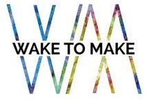 Wake To Make