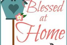Blessed At Home / Blessed At Home is a weekly feature put together by eight wonderfully vibrant ladies which goes live on WholeHearted Home (http://wholeheartedhome.com) every Thursday. Join us each week as we contribute on various topics having to do with Homemaking.
