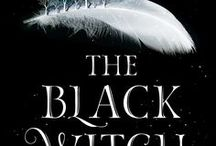 The Black Witch / YA Fantasy Fiction Novel Coming May 2, 2017 Harlequin TEEN