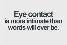 Eyes, windows of a soul