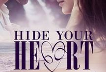 Hide Your Heart (Bounty Bay Book 1) / Inspiration for my contemporary romance, 'Hide Your Heart.' The novels are set in New Zealand's sub-tropical Far North.