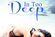 In Too Deep (Stewart Island Book 1) / Inspiration for my 1st contemporary romance 'In Too Deep.' The novels are set on Stewart Island, New Zealand.