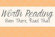 Worth Reading / Been There, Read That :: books I love
