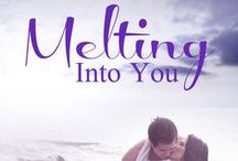 Melting Into You (Stewart Island Book 2) / Inspiration for my 2nd contemporary romance 'Melting Into You.' The novels are set on Stewart Island, New Zealand.