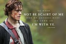 Outlander / Love the books, can't wait for the TV series...
