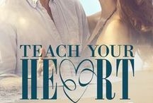 Teach Your Heart (Bounty Bay Book 3) / Inspiration for my contemporary romance, 'Teach Your Heart.' The novels are set in New Zealand's sub-tropical Far North.