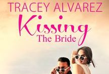 Kissing The Bride (A Stewart Island Short Story) / Inspiration for Shaye & Del's Wedding story!