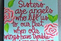 Sisterly Love  / by Chelsea Biggs