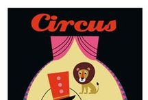 Circus / by Jen Murnaghan