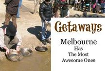 Melbourne - Getaways / Short or extended getaway ideas for local and overseas tourists in, out and round about Melbourne