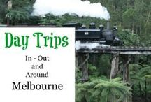 Melbourne - Day Trips / Fun places to spend time in and around Melbourne and the Victorian countryside