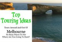 Melbourne - Top 10 Tours / These top places to tour can be found in and around my hometown of Melbourne, Australia