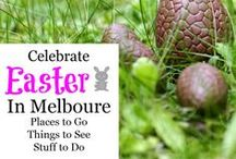 Melbourne - Easter / Pins to celebrate Easter in Melbourne. Tips on shopping, where to spend the Easter break, what's going on in Melbourne and surrounds over Easter and Things to do in Melbourne during Easter