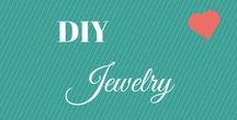 Jewelry DIY / I have been making jewelry since I was a kid.