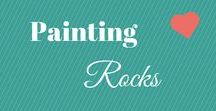 Painting Rocks / Rock painting ideas for Nana's new project and blog.