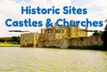 Historic Sites -Castles & Churches / Historic sites located around the world.
