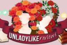 Unladylike Reviews / In Love With Reading ♥ / by Dorotea C