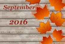 September 2016 / Time for school, falling leaves and cooler weather!
