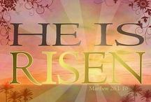 Resurrection Sunday/Easter  / by Becky Schneider-Hauk