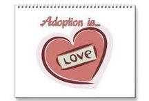 """Adoption...""""""""Adoption means you grew in your mommy's heart instead of her tummy""""  / Any and all things that have to do with Child Adoption!! / by Kay M"""
