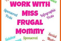 Work With Miss Frugal Mommy