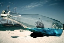 Ship in a Bottle / by Chaplain Debbie Mitchell