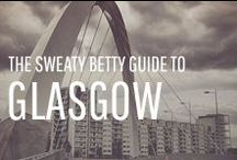 The Sweaty Betty Guide to Glasgow / Take a look at some of Sweaty Betty's favourite places to workout, eat, drink and play in Scotland. http://bit.ly/SBGlasgow