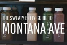 The Sweaty Betty Guide to Montana Avenue, Santa Monica / Take a look at some of Sweaty Betty's favourite places to workout, eat, drink and play in this cool LA neighborhood.