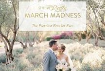 Style Me Pretty March Madness / March Madness just got a whole lot prettier! Build your bracket and get voting on your favorite wedding in the categories Classic, Rustic, Modern and Wildcard.