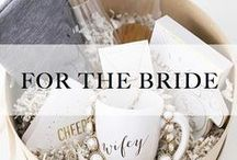 For the Bride! / Gifts for the bride! Great gift ideas for the bride-to-be or the new MRS.