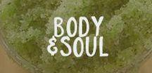 Body & Soul / Healthy alternatives for beauty.