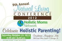 2012 HMN National Living Conference / by Holistic Moms Network