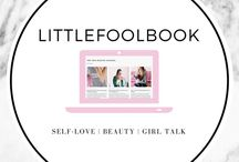 Littlefoolbook / growing up girl, self love, beauty, health, wellness, lifestyle, self image, body image, body positive, feminine, girl power, blogger, blog, blogging.