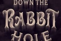 Down the rabbit hole. / by Heather