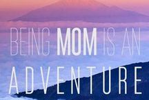 Adventure Moms / Celebrate Moms - whether you're the child, sibling, or spouse, celebrate the Adventure Mom in your life.