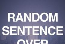 Random stuff / by Alexandra Collins