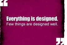 Interesting Design Quotes / Interesting and unique quotes on designs, fashion and art