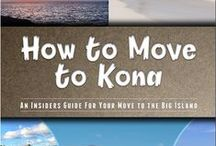 How To Move to Kona / I literally wrote the book! If you want an Insider's Guide to Moving to Kona, go to http://howtomovetokona.com Here are some images that will give you a better idea of what life is like in West Hawaii and Kona if you feel called to move to our little slice of paradise! / by Julie Ziemelis