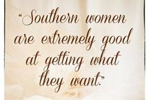 The South. / by Caroline Campbell