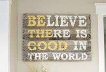 Words to Live By <3  / by Carolyn Marsh